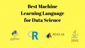 Best Machine Learning Language for Data Science