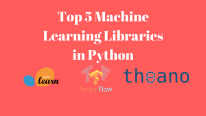 Top 5 Machine Learning Library in Python for Data Science