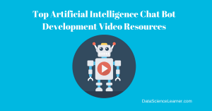 Best Artificial Intelligence Chat Bot Development Video Resources