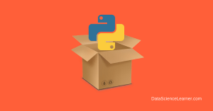 Python Packaging Complete Guide for every Programmer